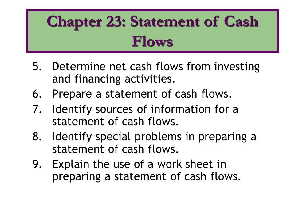 Chapter 23: Statement of Cash Flows
