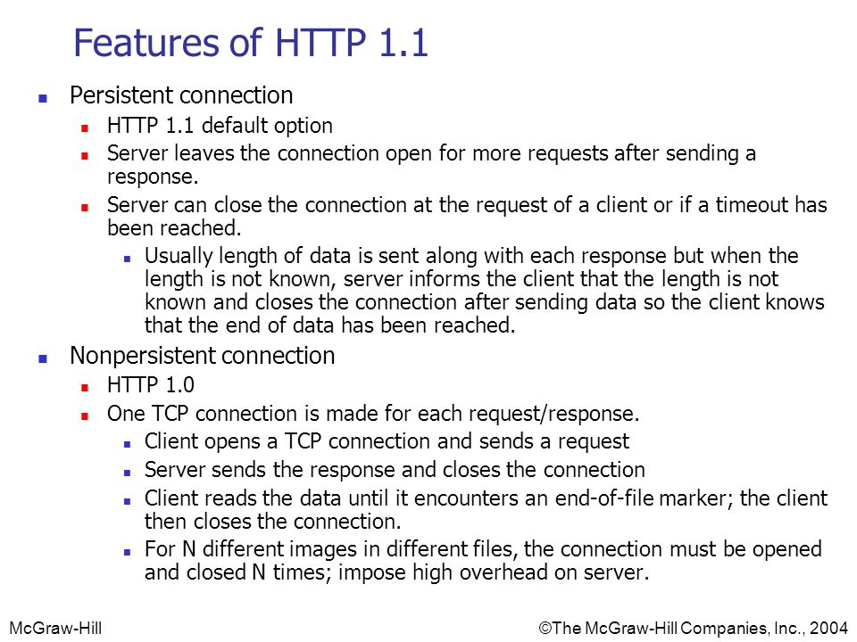 Features of HTTP 1.1 Persistent connection Nonpersistent connection