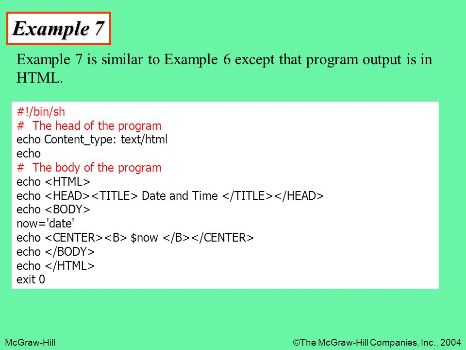 Example 7 Example 7 is similar to Example 6 except that program output is in HTML.
