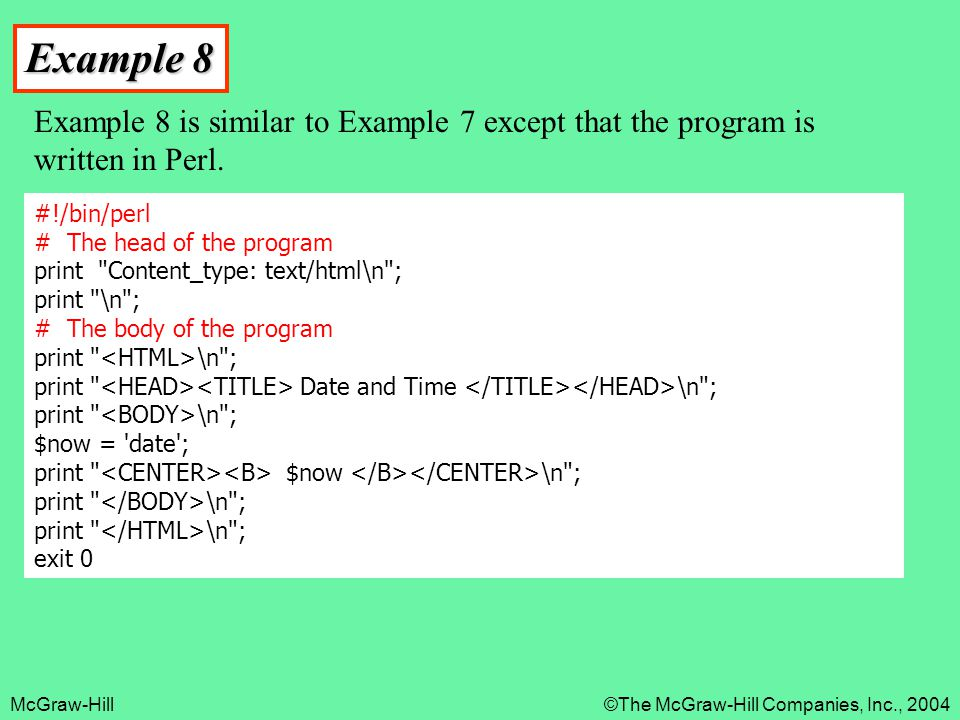 Example 8 Example 8 is similar to Example 7 except that the program is written in Perl.
