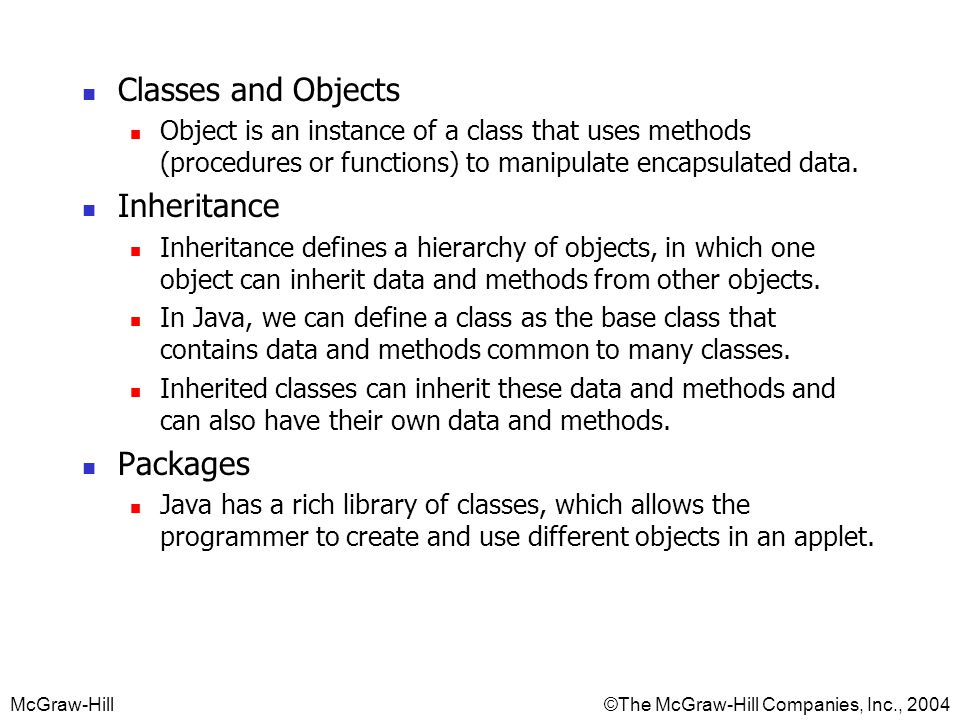 Classes and Objects Inheritance Packages