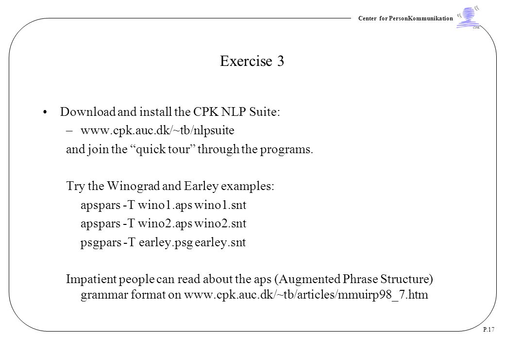 Exercise 3 Download and install the CPK NLP Suite: