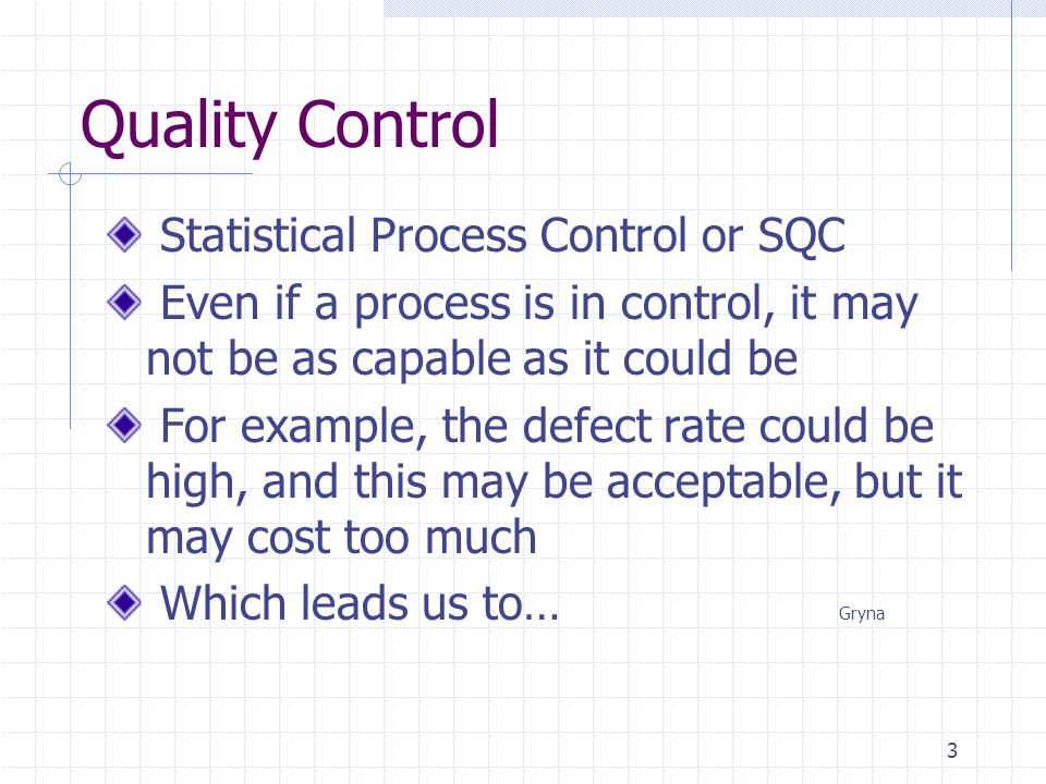 Quality Control Statistical Process Control or SQC