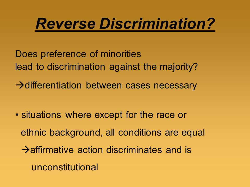 affirmative action vs reverse discrimination Affirmative action has changed from when it was first established by the 1964 civil rights act and specified that quotas be used to ensure that minorities, specifically blacks, were to be included in the work force and on the university campus.