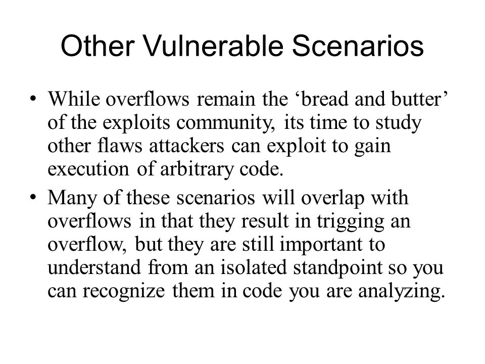 Other Vulnerable Scenarios