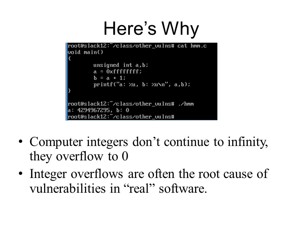 Here's Why Computer integers don't continue to infinity, they overflow to 0.