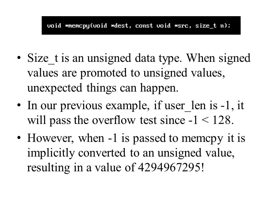 Size_t is an unsigned data type