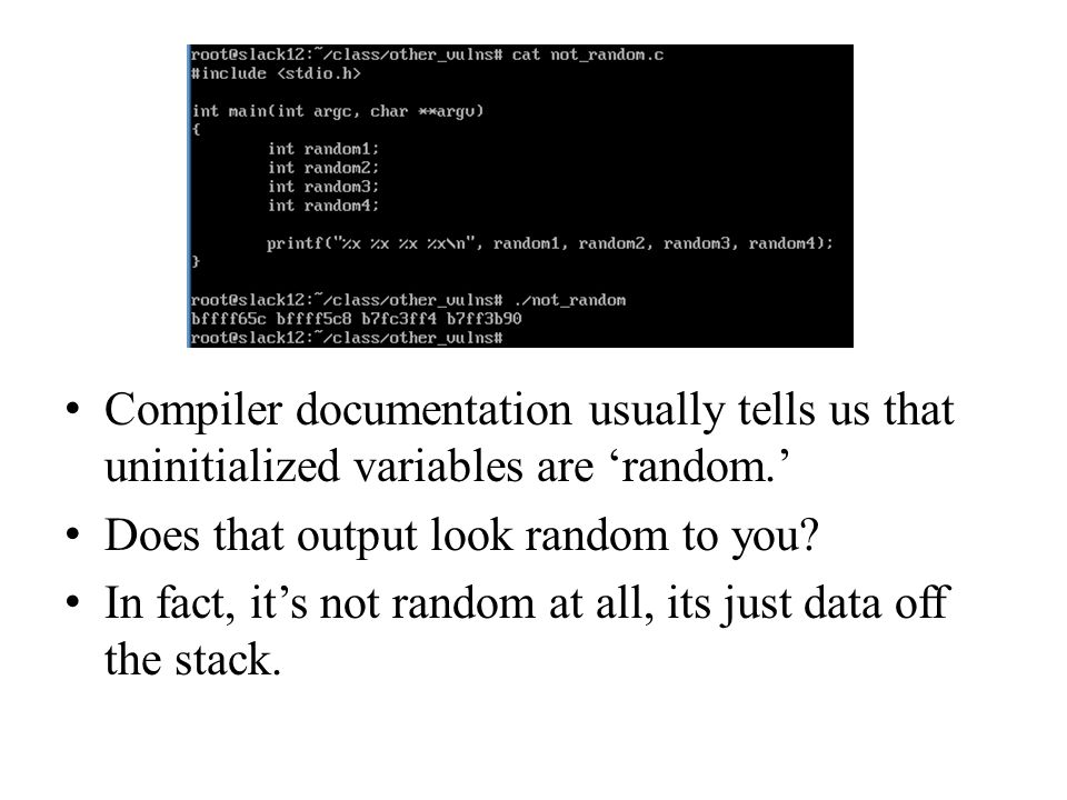 Compiler documentation usually tells us that uninitialized variables are 'random.'