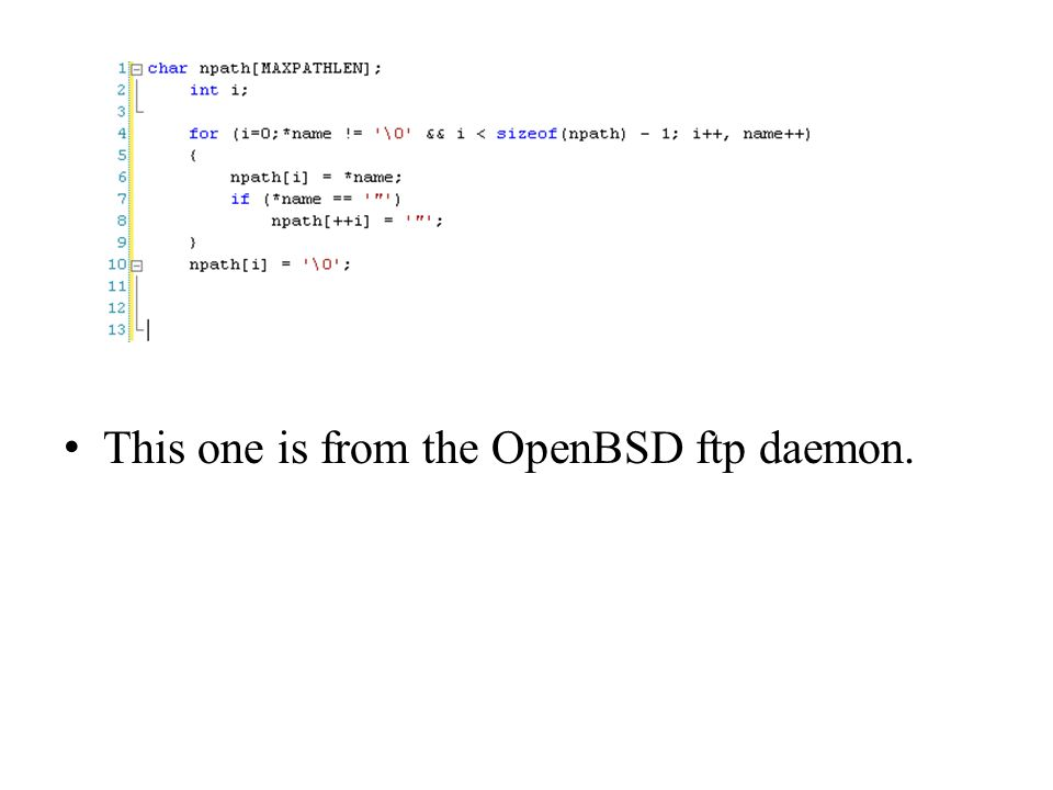 This one is from the OpenBSD ftp daemon.