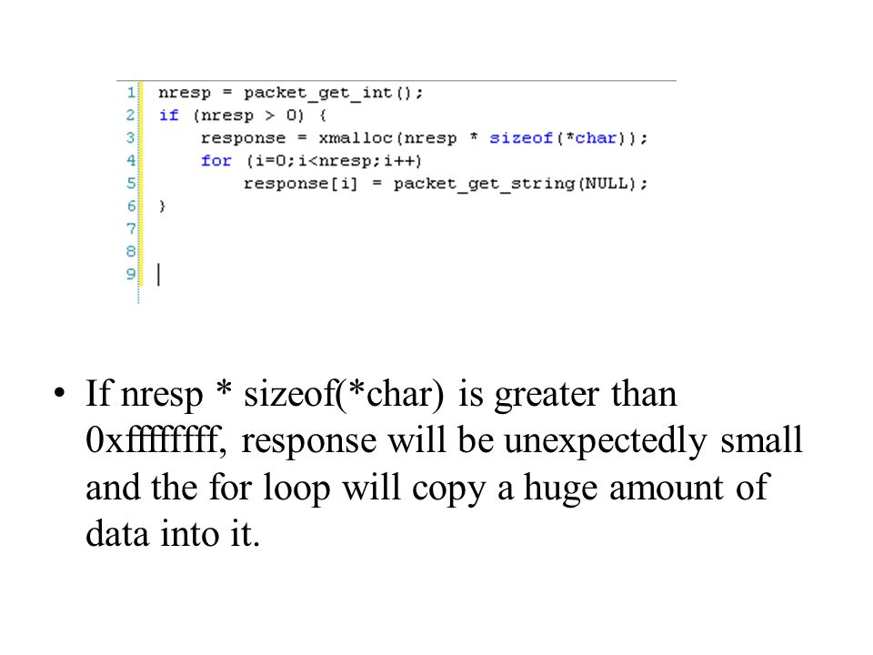 If nresp * sizeof(*char) is greater than 0xffffffff, response will be unexpectedly small and the for loop will copy a huge amount of data into it.