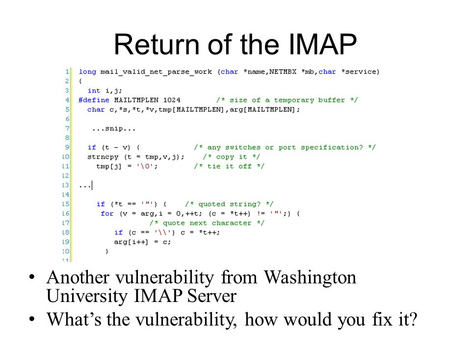 Return of the IMAP Another vulnerability from Washington University IMAP Server.
