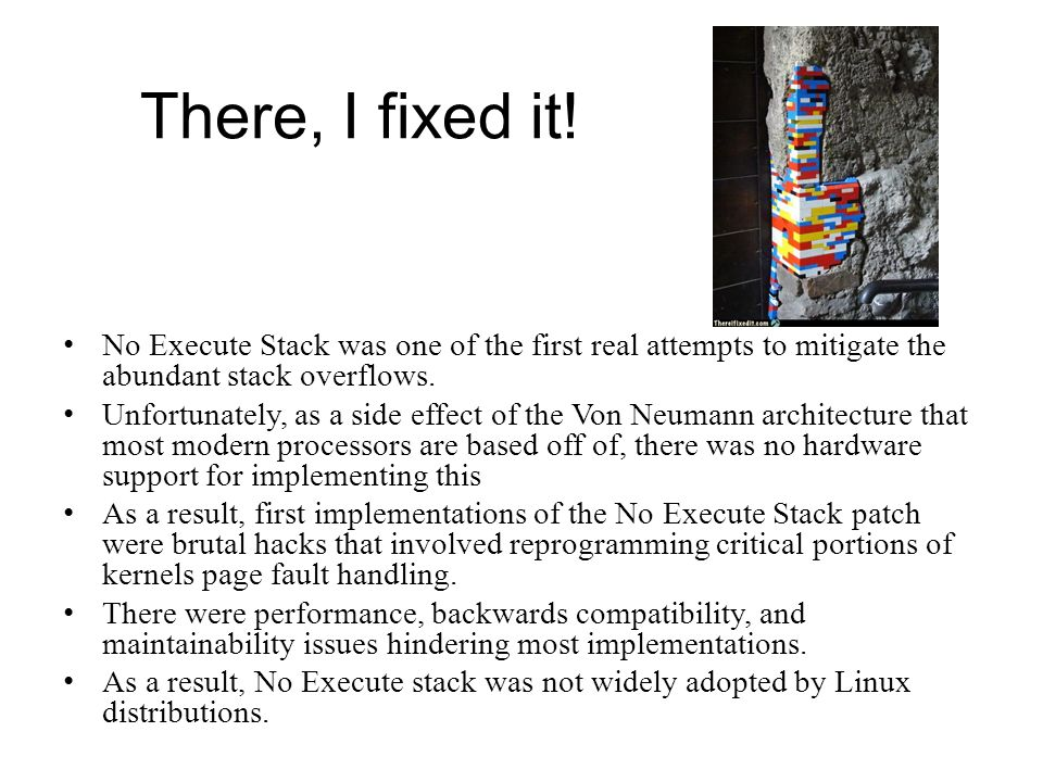 There, I fixed it! No Execute Stack was one of the first real attempts to mitigate the abundant stack overflows.