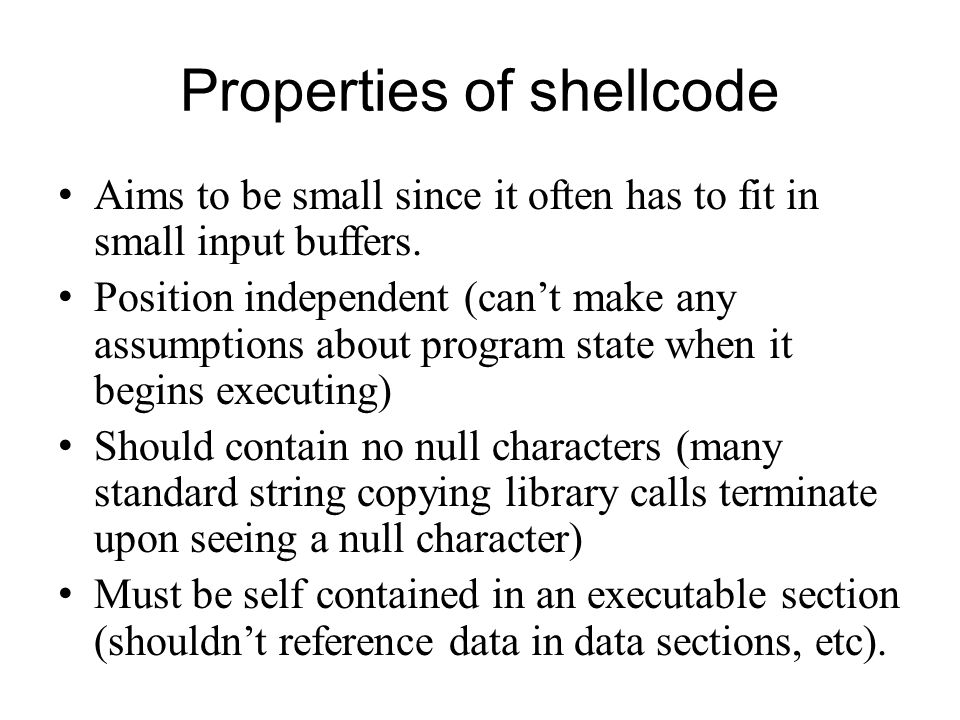 Properties of shellcode
