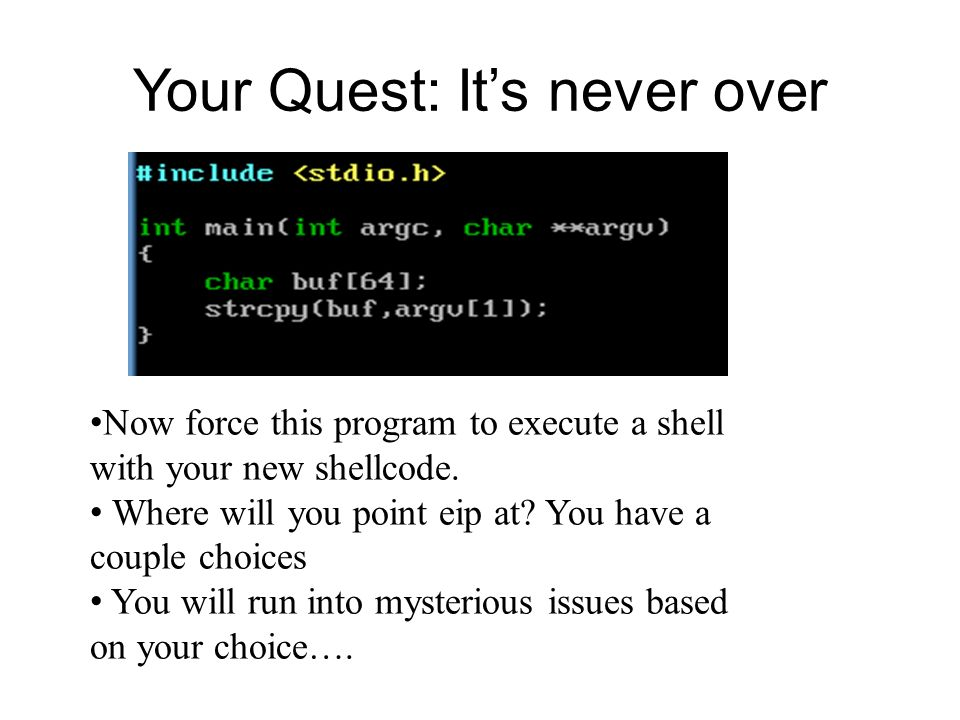 Your Quest: It's never over