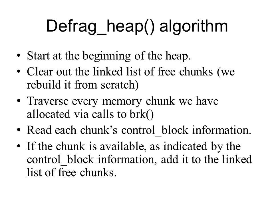 Defrag_heap() algorithm