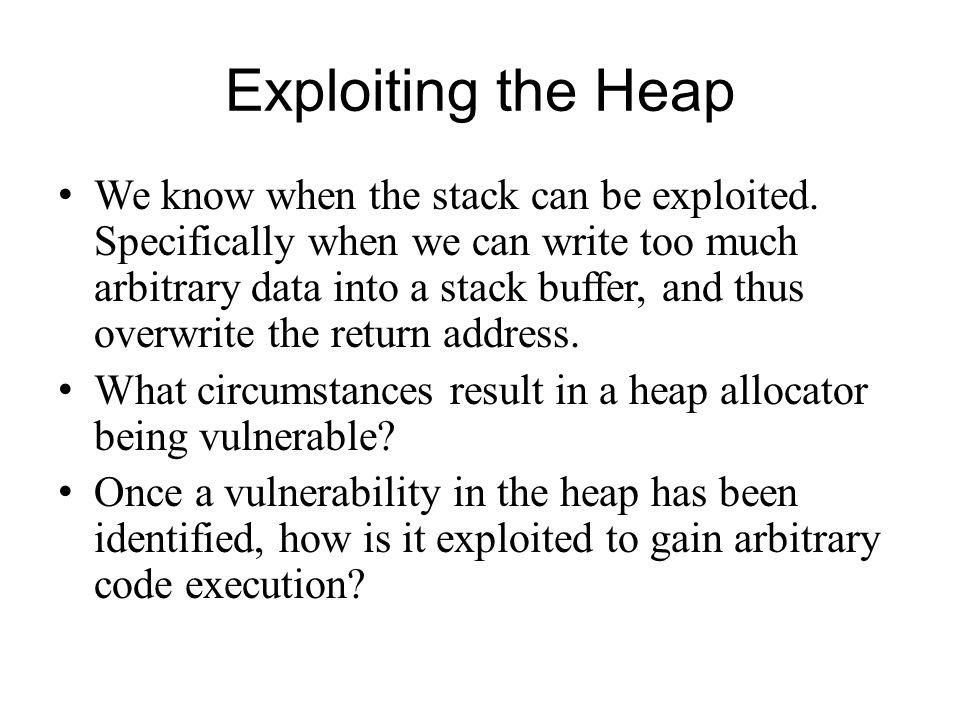 Exploiting the Heap