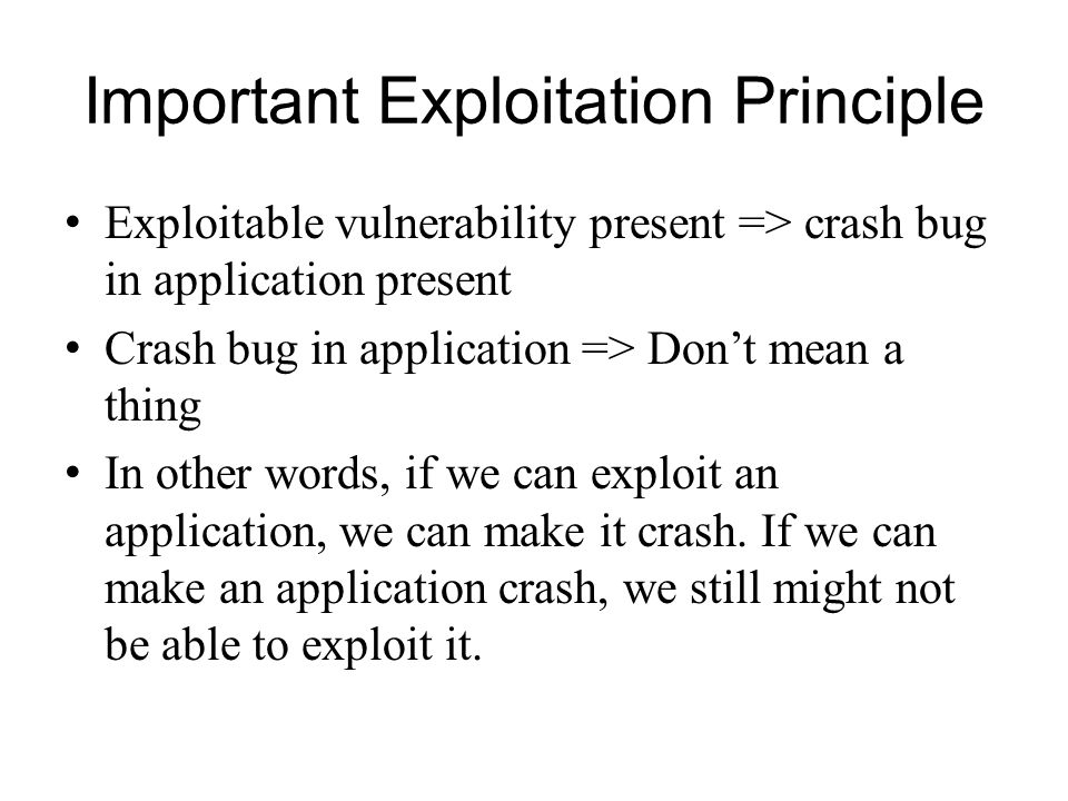 Important Exploitation Principle