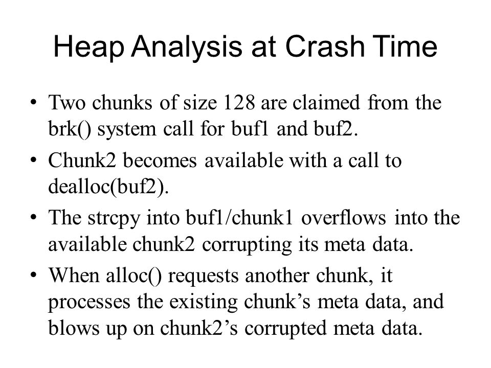 Heap Analysis at Crash Time