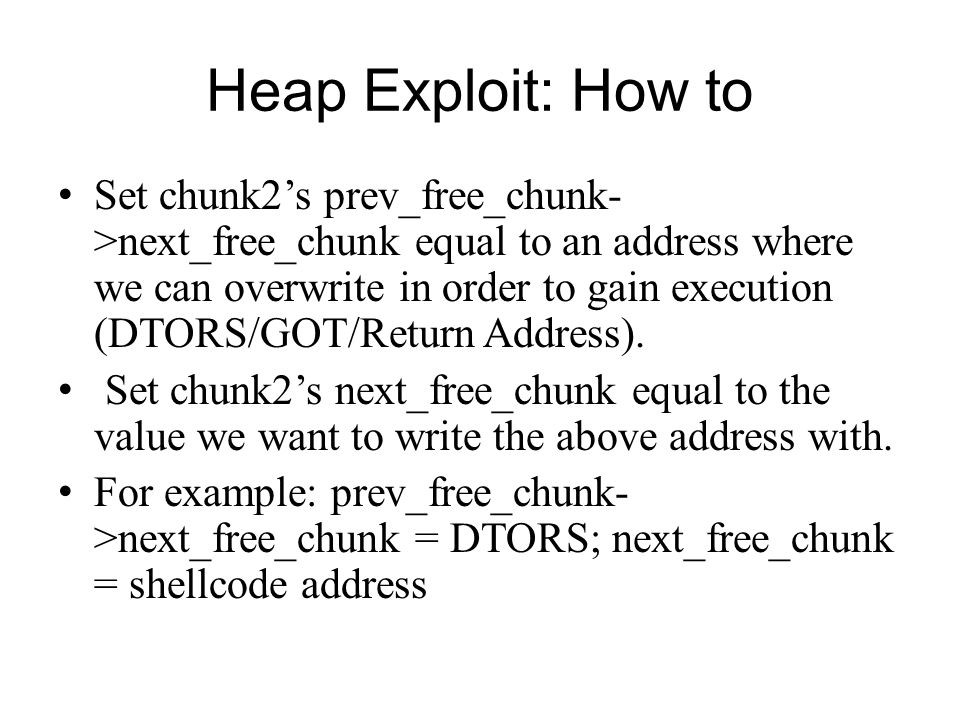Heap Exploit: How to