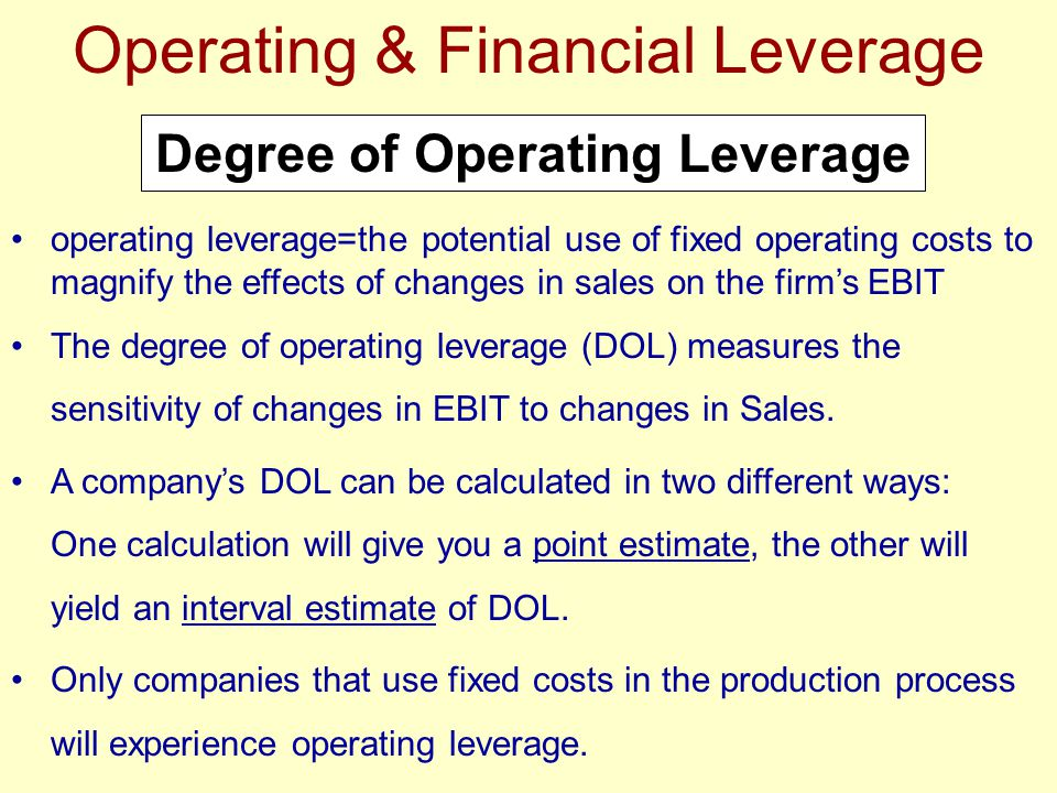 operating leverage Definition: operating leverage is the ratio of fixed costs to total costs in a company's cost structure companies that have a fixed cost to total cost ratio or.