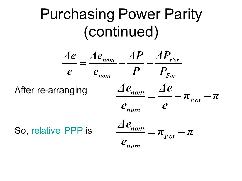 Purchasing Power Parity (continued)