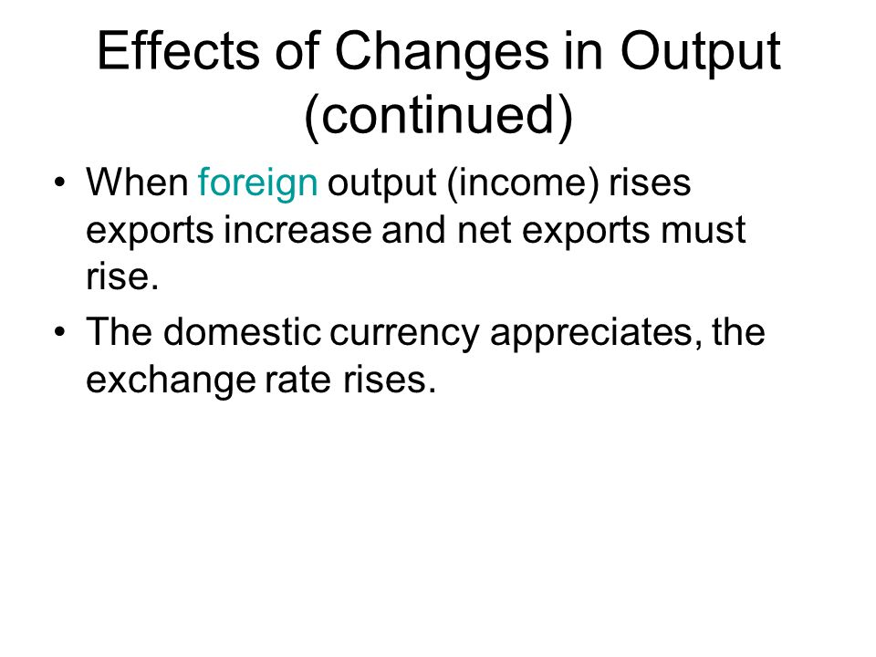 Effects of Changes in Output (continued)