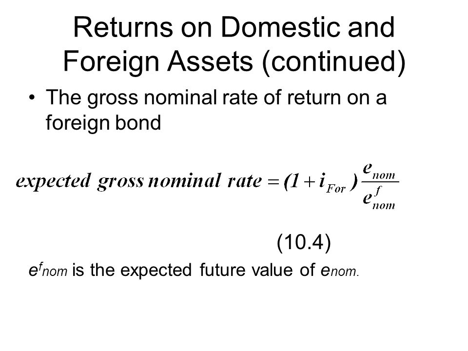 Returns on Domestic and Foreign Assets (continued)