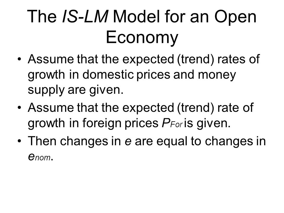 The IS-LM Model for an Open Economy
