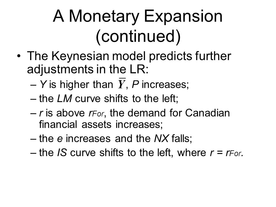 A Monetary Expansion (continued)