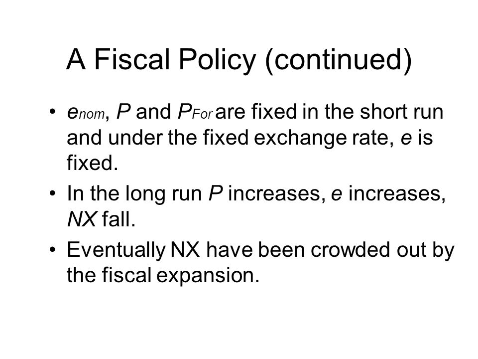 A Fiscal Policy (continued)