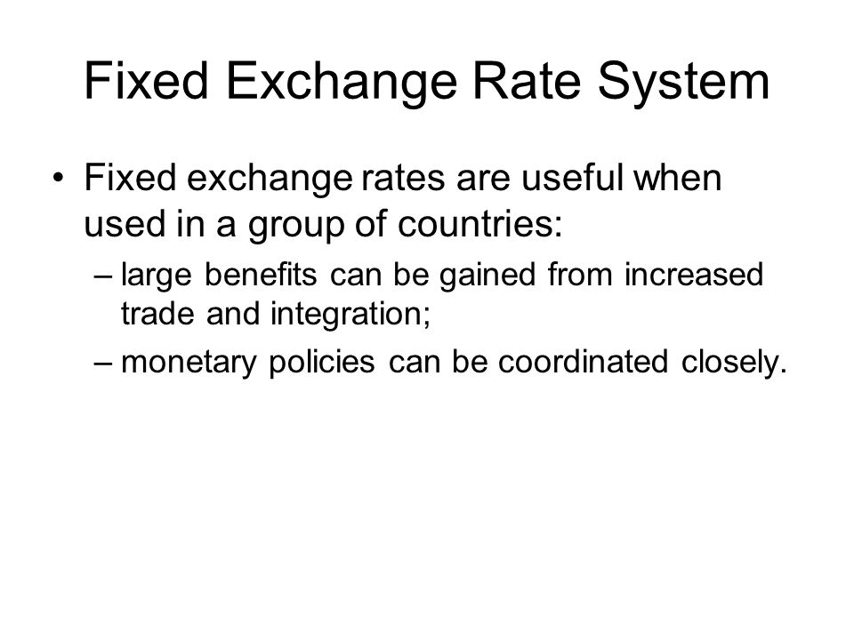 Fixed Exchange Rate System