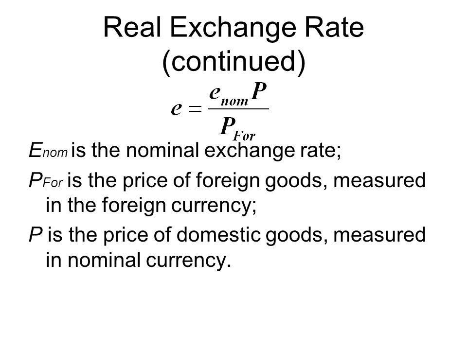 Real Exchange Rate (continued)