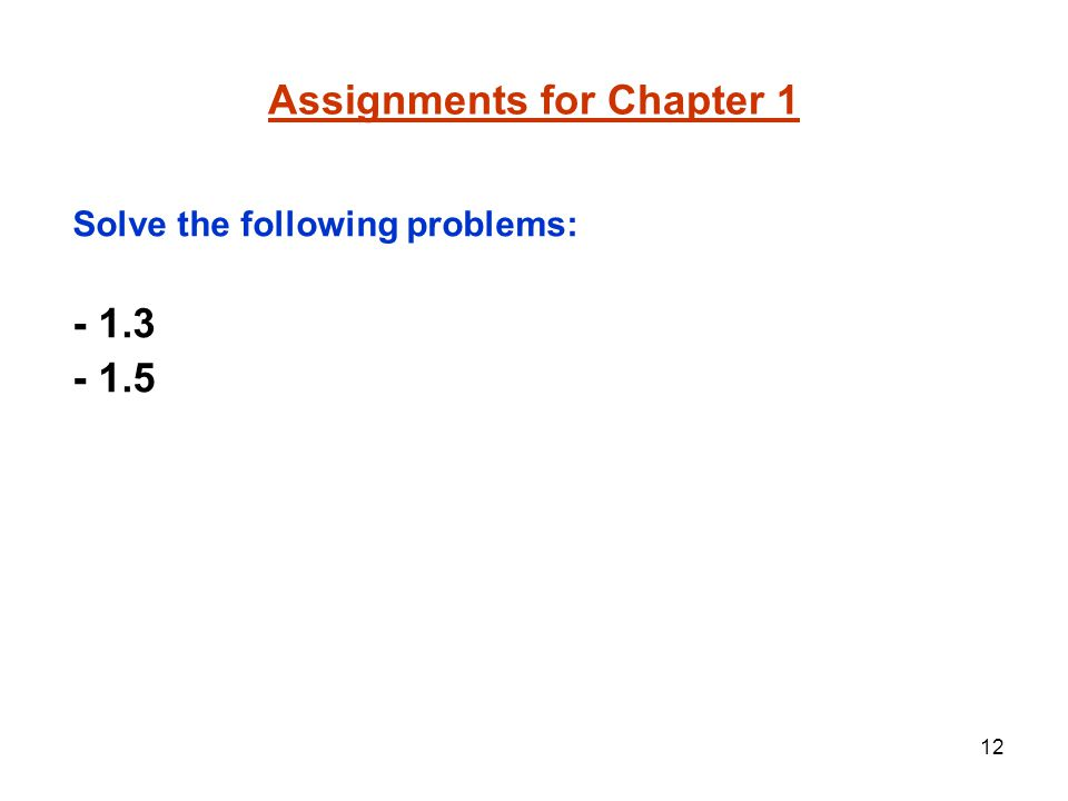 Assignments for Chapter 1