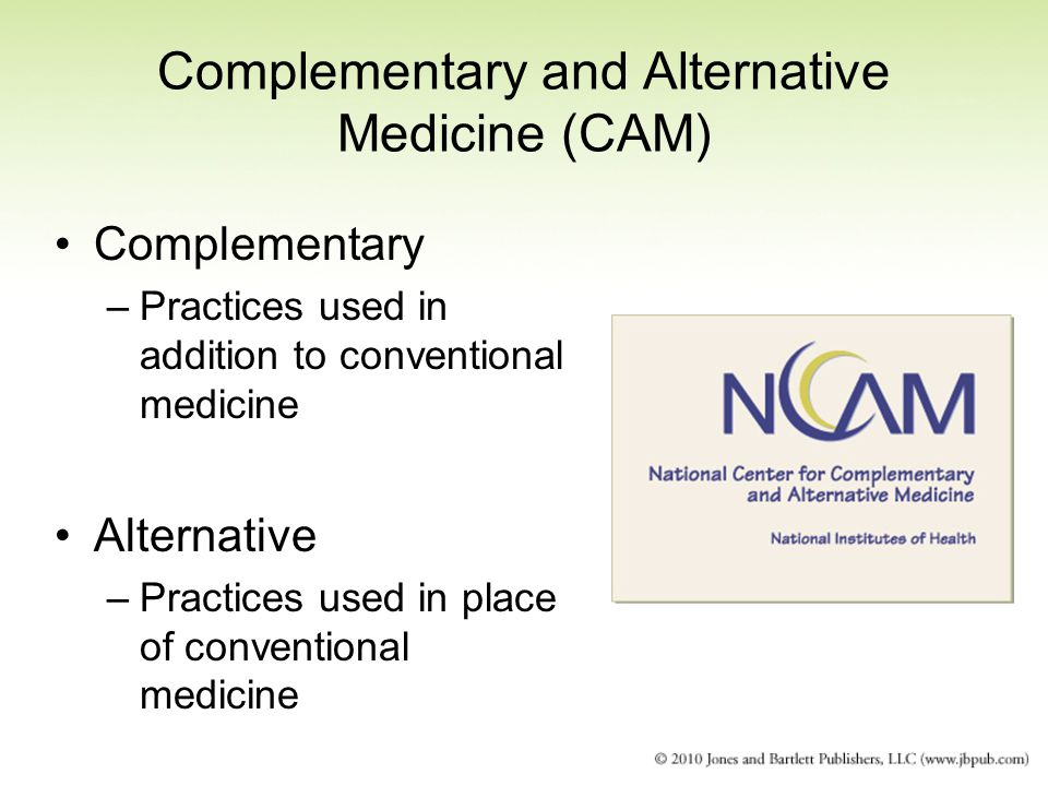 alternative and complementary practices choices for To provide quality care doctors must be aware of choices patients make  these principles apply to complementary and alternative medicine the same  complementary therapies are, however, widely used in cancer and.