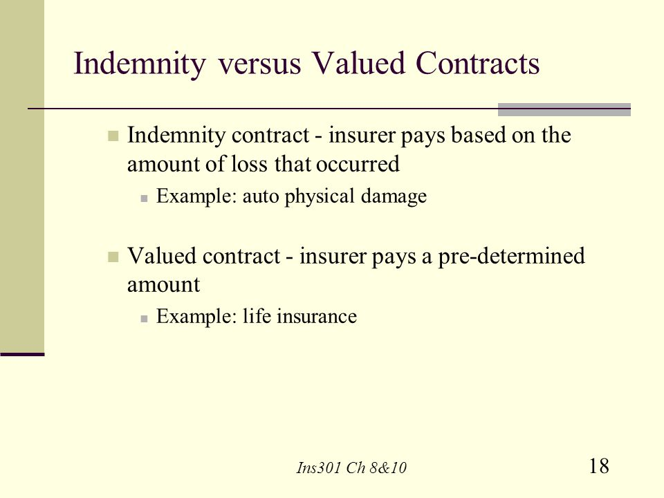 Indemnity versus Valued Contracts