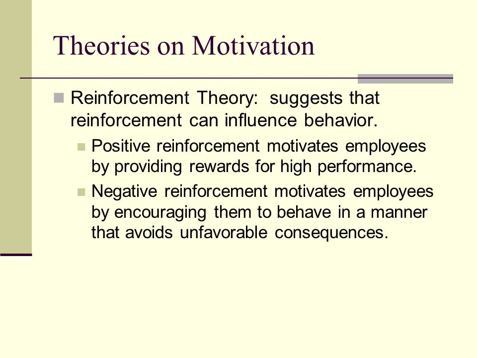 motivating employees in starbucks with positive reinforcement Management and motivation the first challenge is to motivate employees to work toward help- positive reinforcement—relates to taking action that rewards.