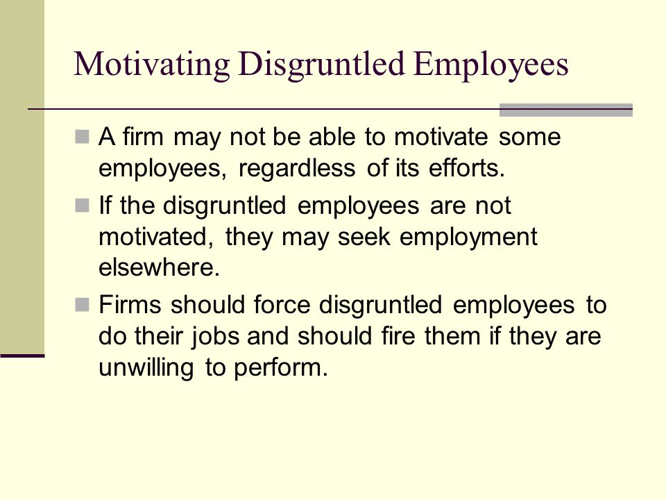 Motivating Disgruntled Employees