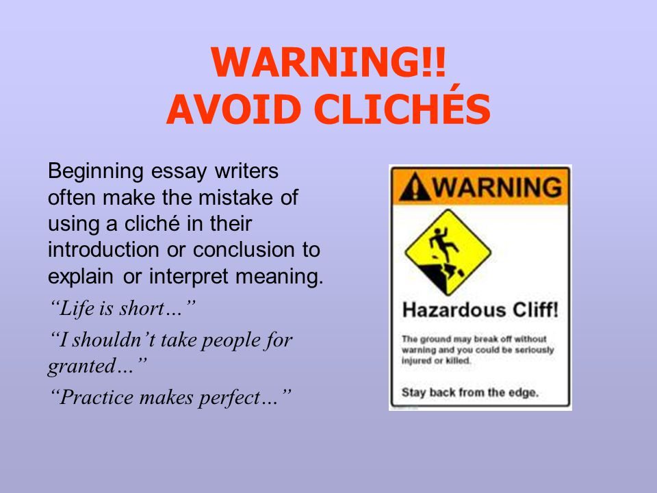 essay cliches Try not to use these top essay cliches for your college admissions essay.