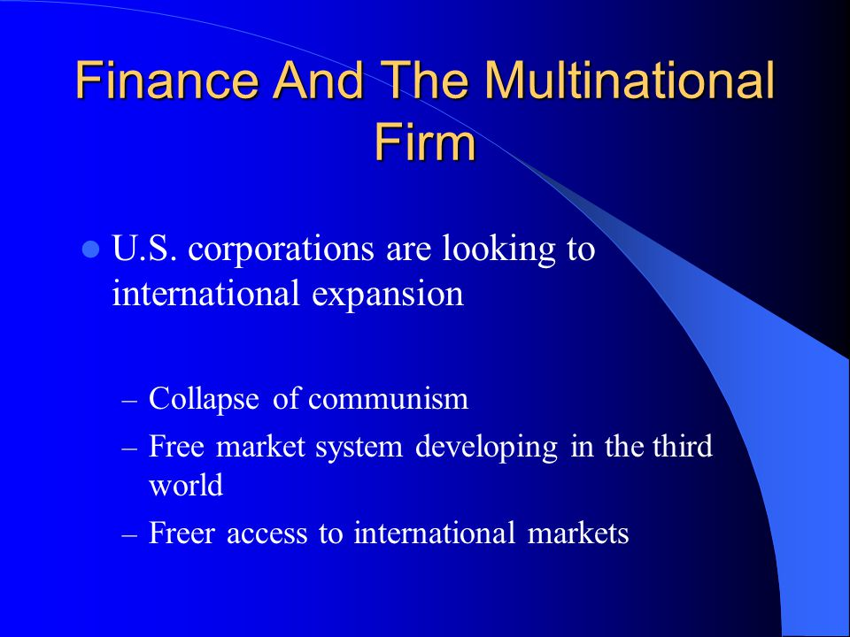 Finance And The Multinational Firm