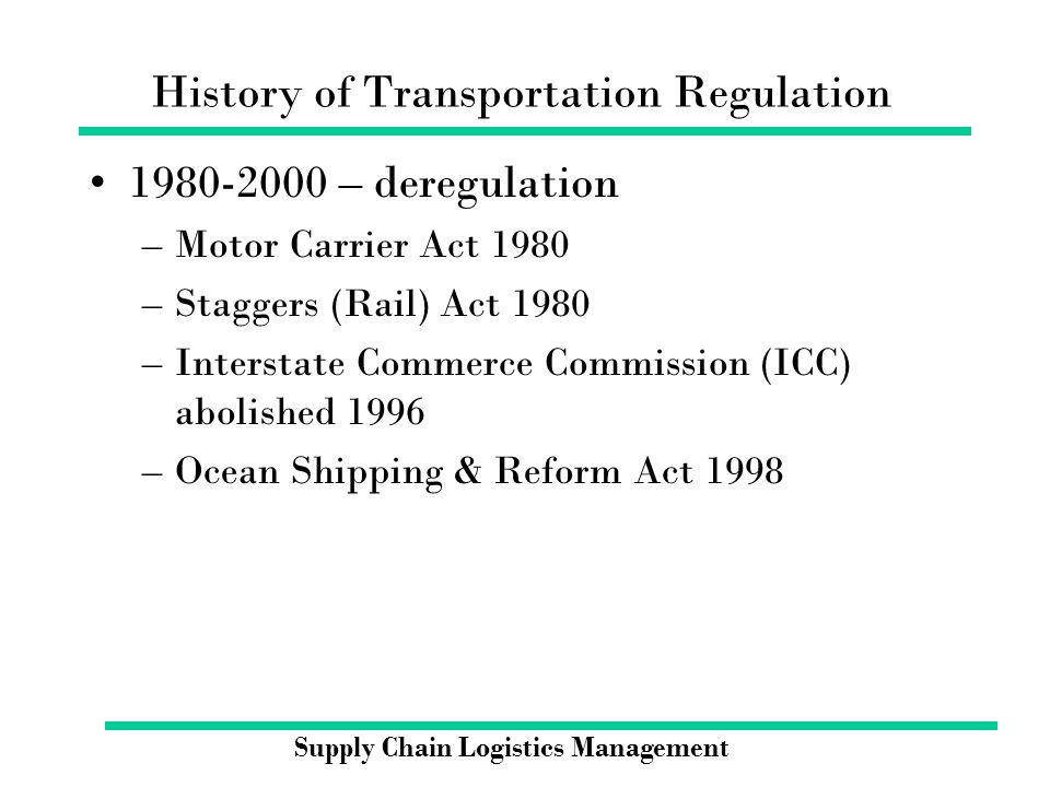 the deregulation of the motor carrier industry Ever since the motor carrier act of 1935 gave the interstate commerce commission (icc) the power to economically regulate truckers, the trucking industry has been steeped in regulatory red tape the motor carrier act of 1980 theoretically deregulated interstate trucking, helping to create today's .
