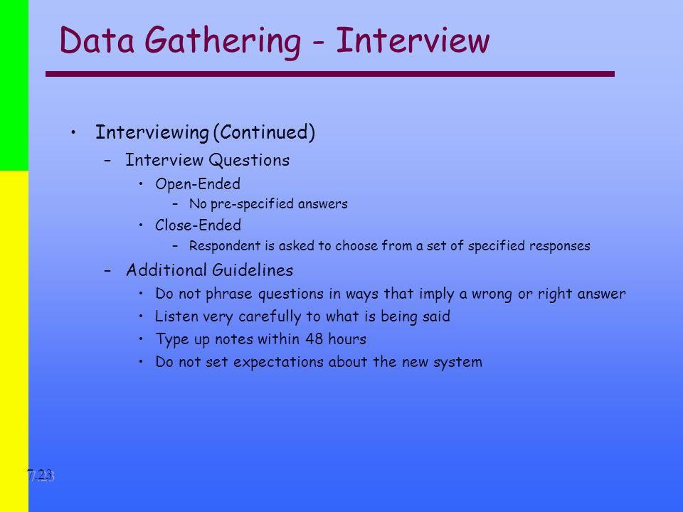 an introduction to information gathering interviews The case study as a research method uses and users of information -- lis 391d1 -- spring 1997 introduction case study research excels at bringing us to an understanding of a complex issue or object and can extend experience or add strength to what is already known through previous research.