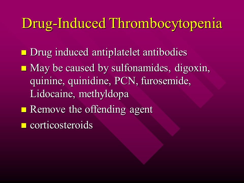 Drug-Induced Thrombocytopenia