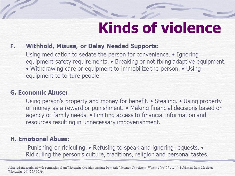 Kinds of violence Withhold, Misuse, or Delay Needed Supports: