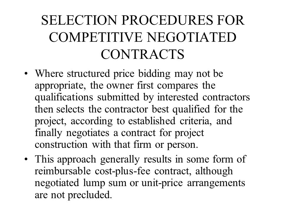 SELECTION PROCEDURES FOR COMPETITIVE NEGOTIATED CONTRACTS