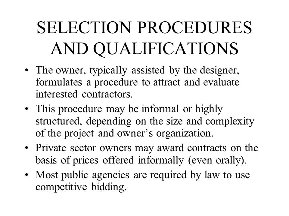 SELECTION PROCEDURES AND QUALIFICATIONS