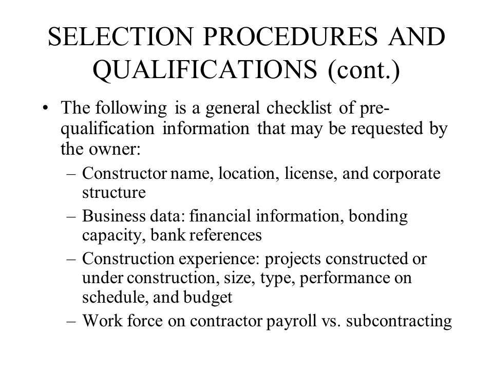 SELECTION PROCEDURES AND QUALIFICATIONS (cont.)