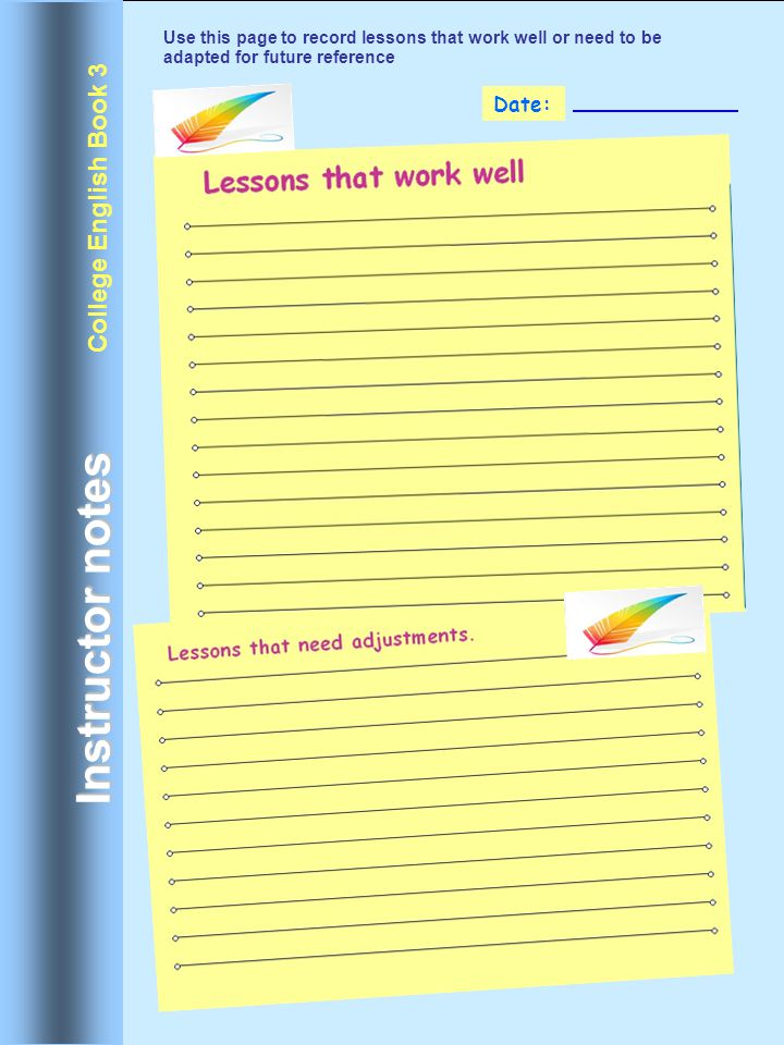 Instructor notes College English Book 3 Date: