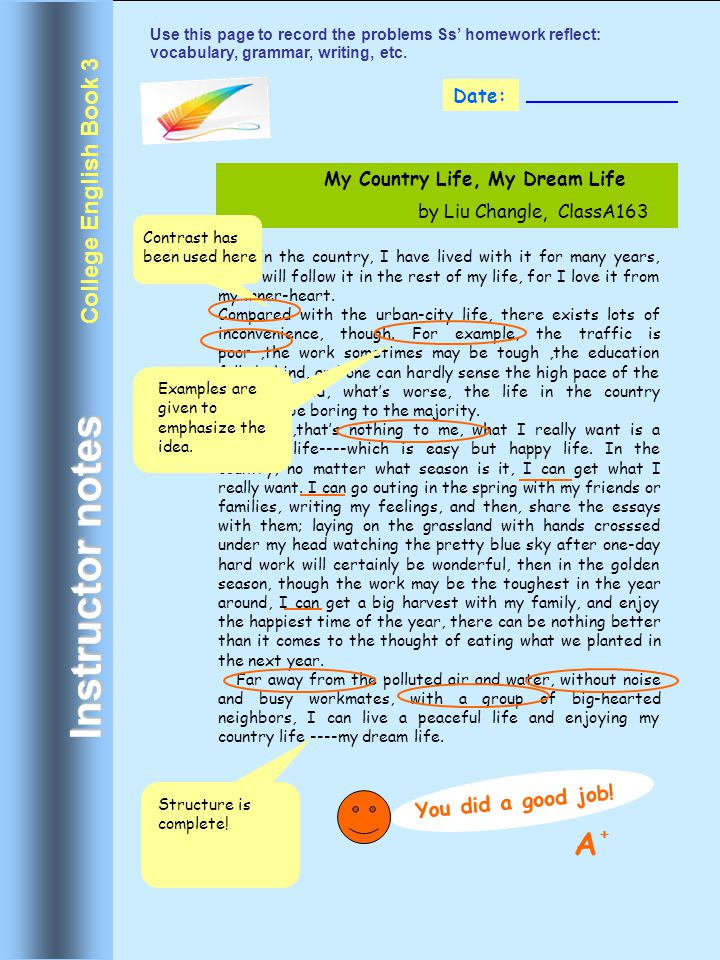 Instructor notes A College English Book 3 You did a good job! Date: