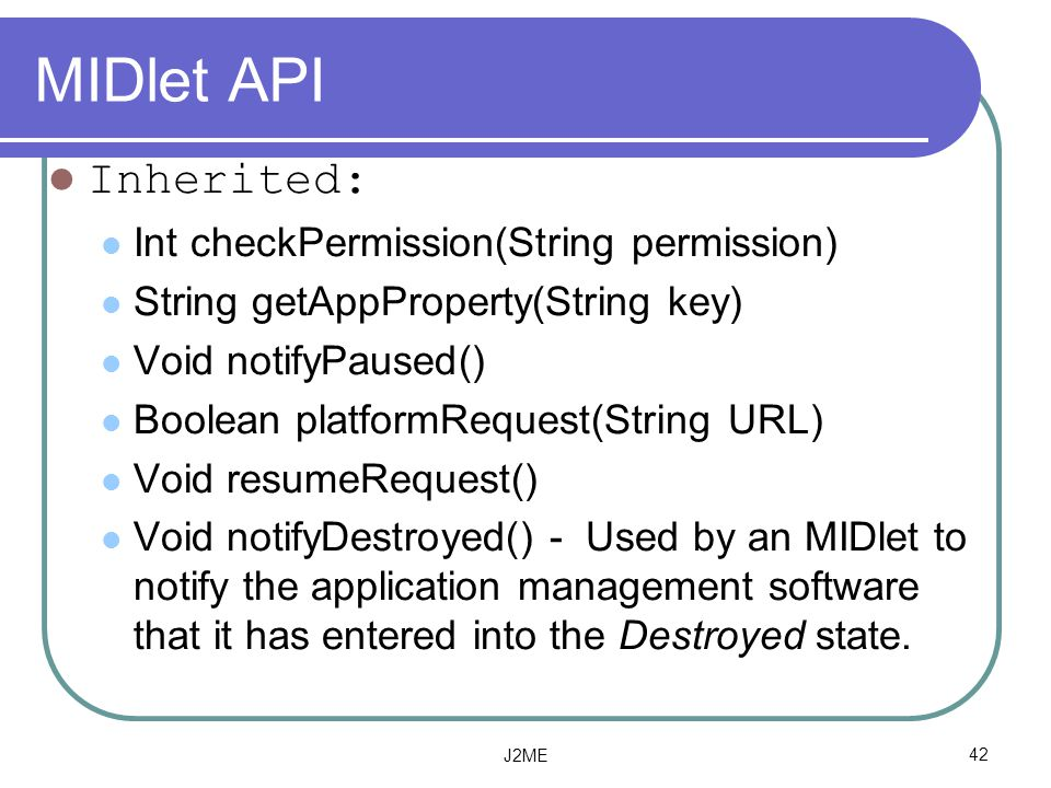 MIDlet API Inherited: Int checkPermission(String permission)